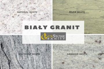 biały granit i rodzaje białego granitu